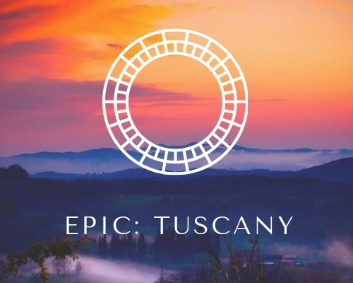 EPIC Tuscany Wellness Retreat: June 2-7, 2019
